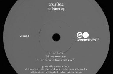 GR033 - Trus'me - No Harm EP