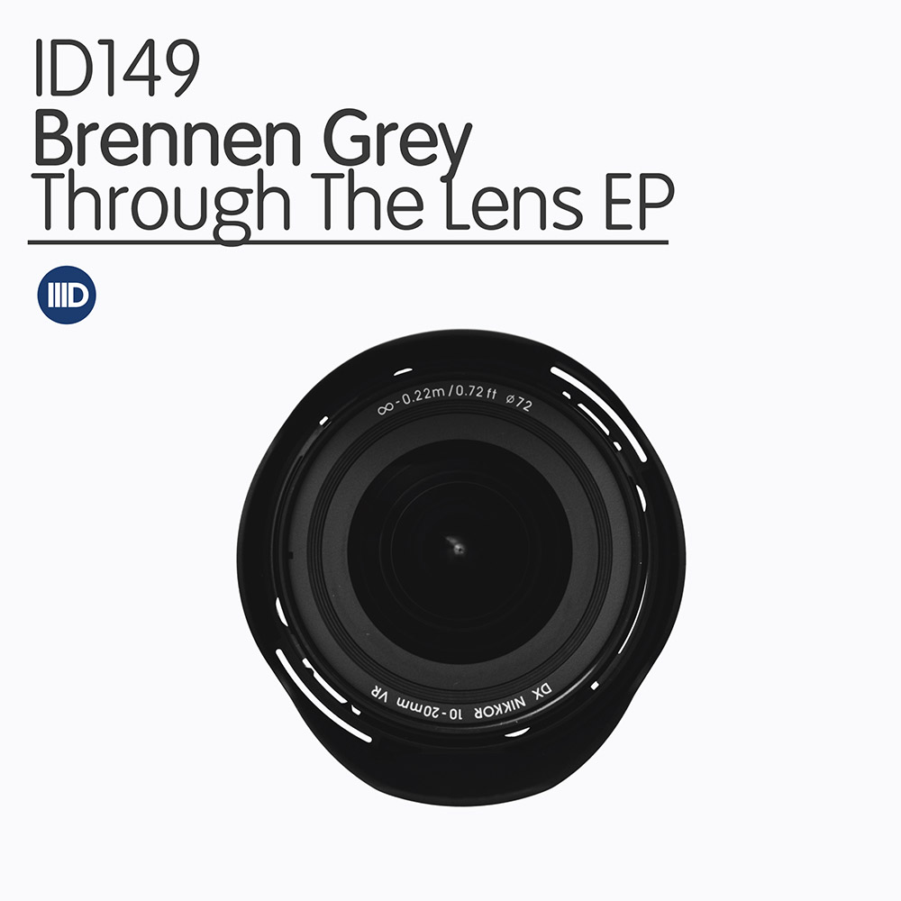 ID149 - Brennen Grey - Through The Lens
