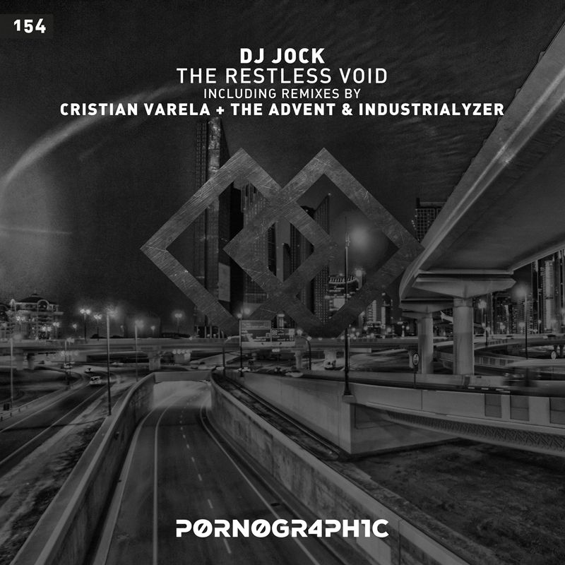 PORNO154 - DJ Jock - The Restless Void