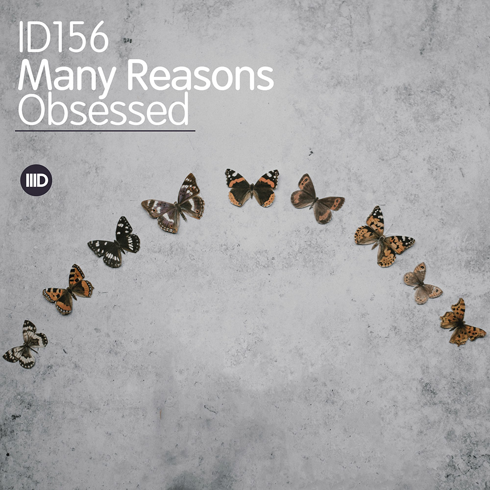 ID156 - Many Reasons - Obsessed