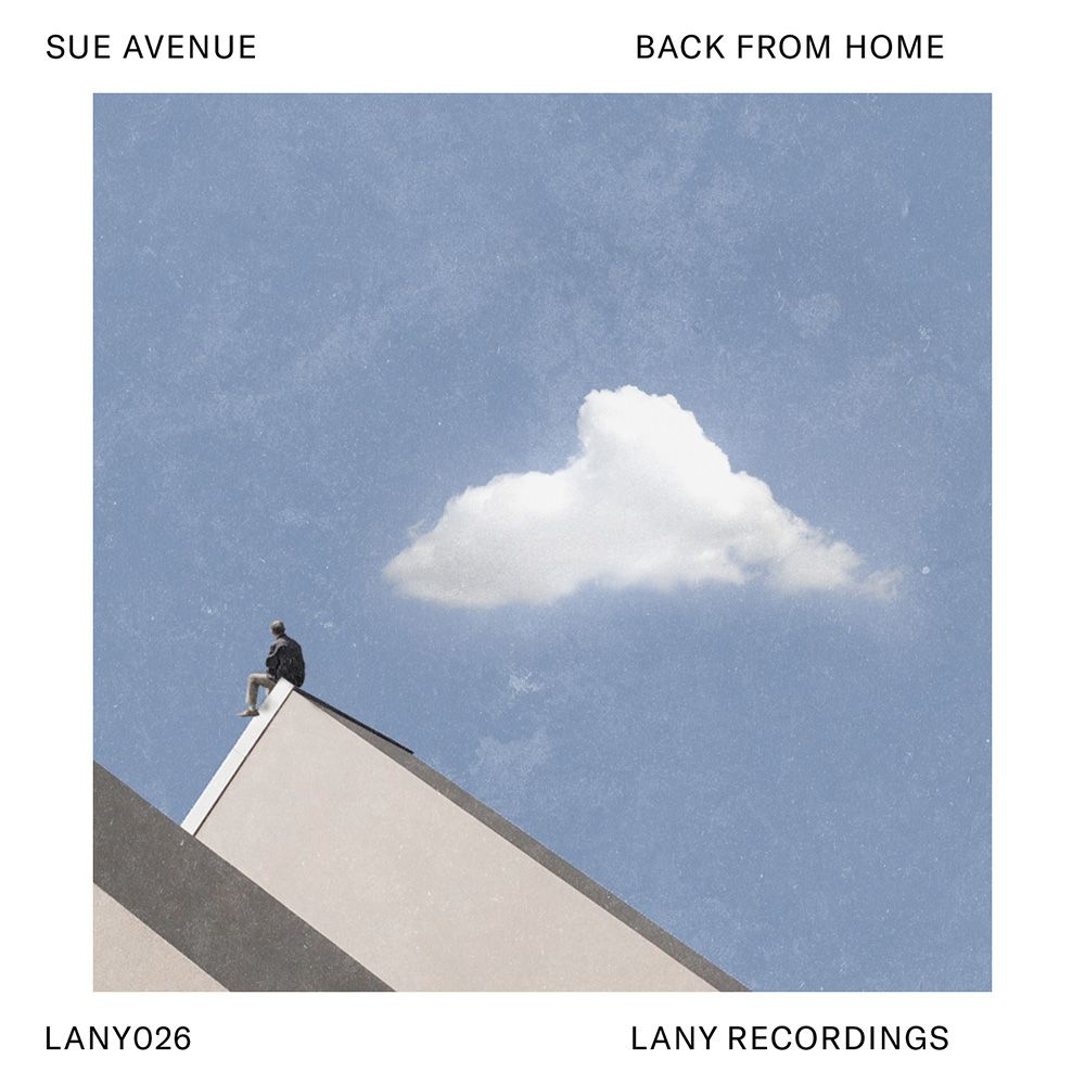 LANY026 - Sue Avenue - Back From Home