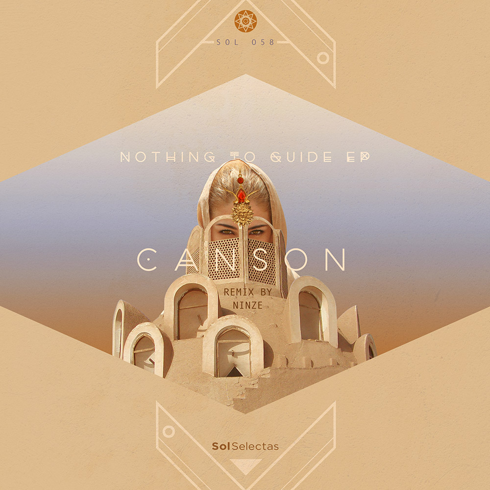 SOL058 - Canson - Nothing To Guide EP